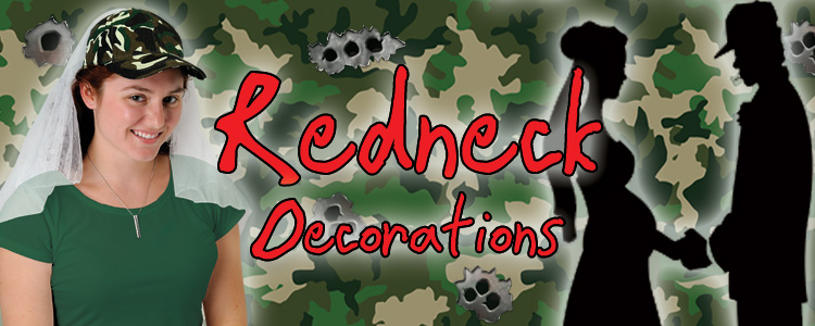 Redneck Party Supplies & Decorations