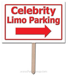 Celebrity Limo Parking Yard Sign