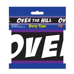 Over-The-Hill Party Tape