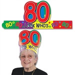 "Look Who's ""80"" Headband"