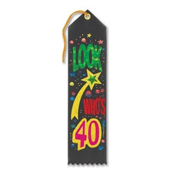 Look Who's 40 Ribbon