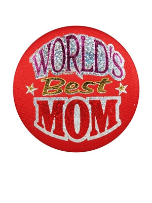 World's Best Mom Satin Button