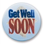 Get Well Soon Satin Button