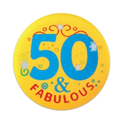 50 And Fabulous Satin Button