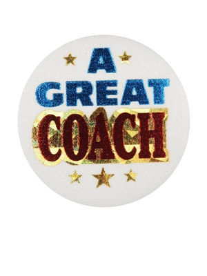 A Great Coach Satin Button