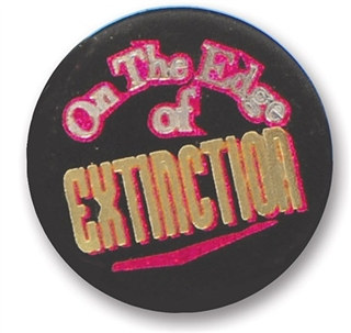 On The Edge Of Extinction Satin Button