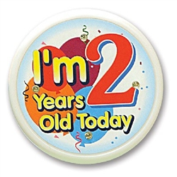 I'm 2 Years Old Today Flashing Button