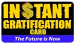 Instant Gratification Plastic Pocket Card (1/Pkg)