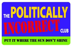 The Politically Incorrect Club Plastic Pocket Card (1/Pkg)