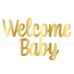 Foil Welcome Baby Streamer - Gold