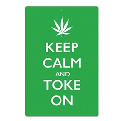 Keep Calm and Toke On Sign
