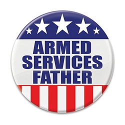Show your pride for your son or daughter who serve with this 2 inch diameter Armed Services Father button. Includes standard safety pin mount.