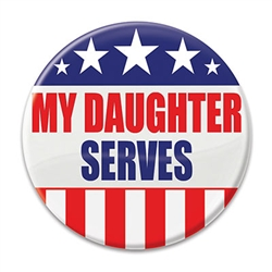 My Daughter Serves Button
